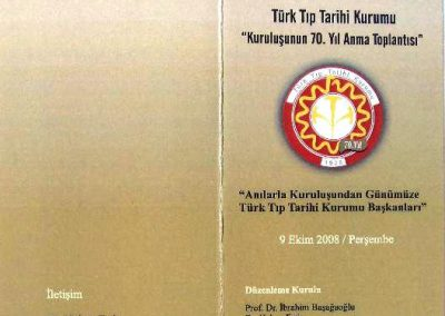 2008 Türk Tıp Tarihi Kurumu 70. Yıl Anma Toplantısı (9 Ekim)